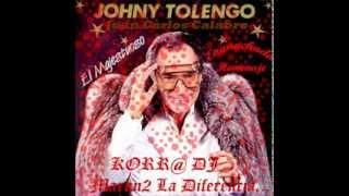 Enganchado Homenaje a Juan Carlos Calabro Johny Tolengo-by korra dj