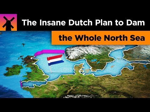 The Insane Dutch Plan to Dam the North Sea