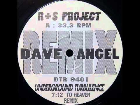 R+S Project - Underground Turbulence (To Heaven Remix)