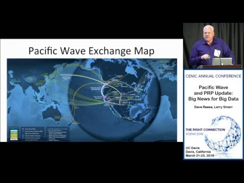 Cenic 2016 Conference   Pacific Wave and PRP Update  Big News for Big Data