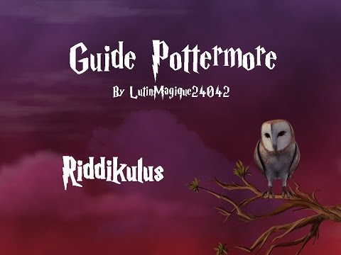 Guide Pottermore // Riddikulus [FR]