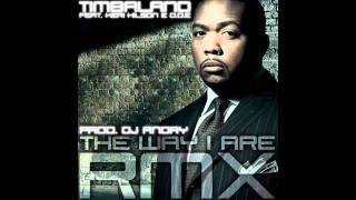 Timbaland - The Way I Are RMX feat. Keri Hilson, D.O.E  (Prod. DJ Andry)