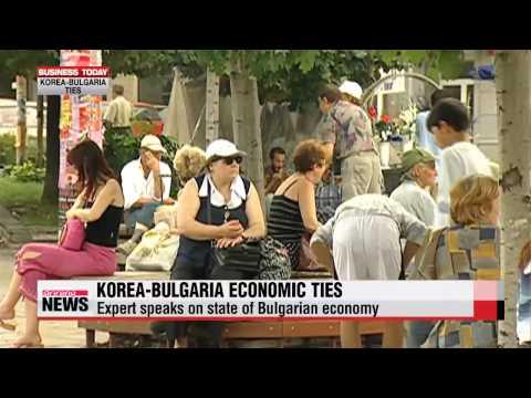 Business Today: Korea, Bulgaria economic ties