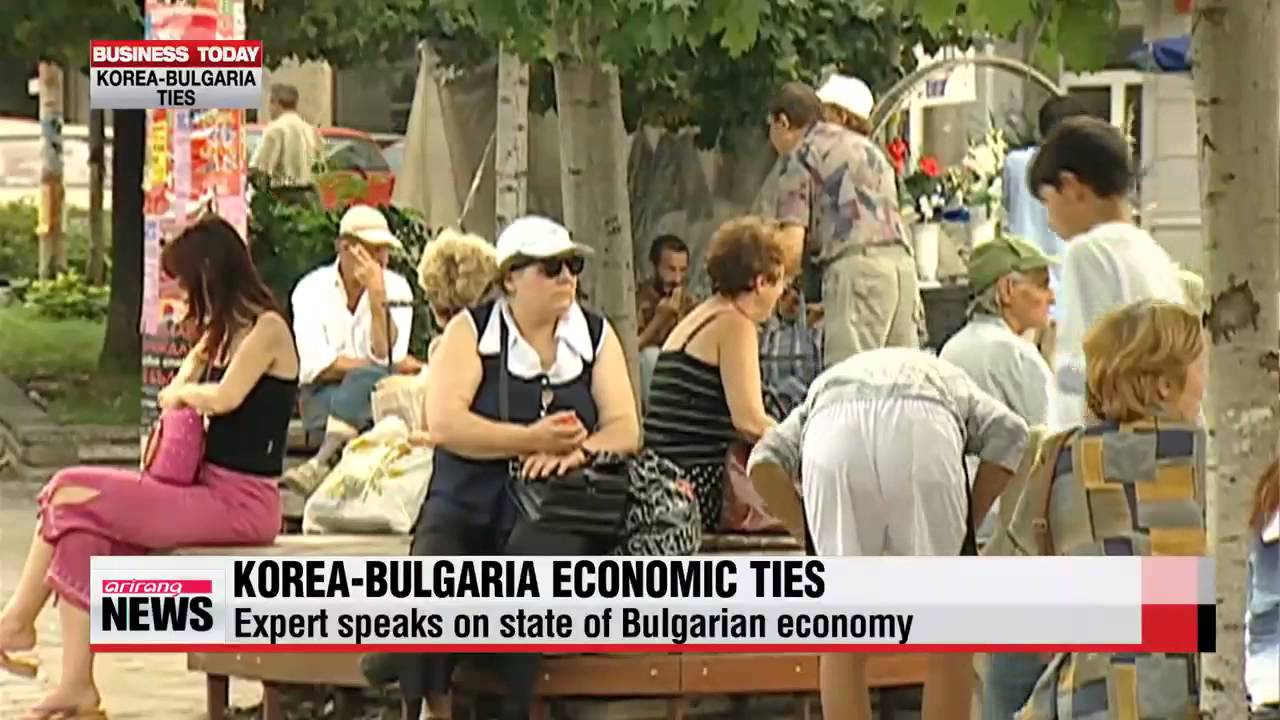 Business Today Korea Bulgaria Economic Ties Arirang News