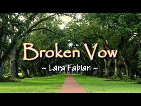 Broken Vow - KARAOKE VERSION - As Popularized By Lara Fabian