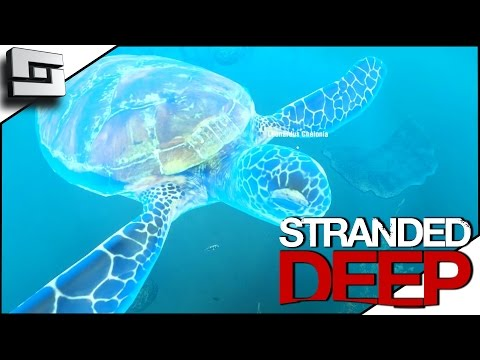 Stranded  Deep Gameplay - SEA TURTLE! S2E14