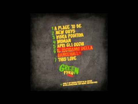 Green Fyah Crew - #6 Il Richiamo Della Dancehall