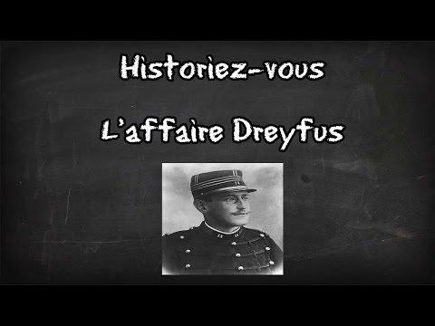 L'affaire Dreyfus - Historiez-vous