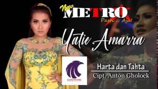 Yatie Amarra - Harta Dan Tahta