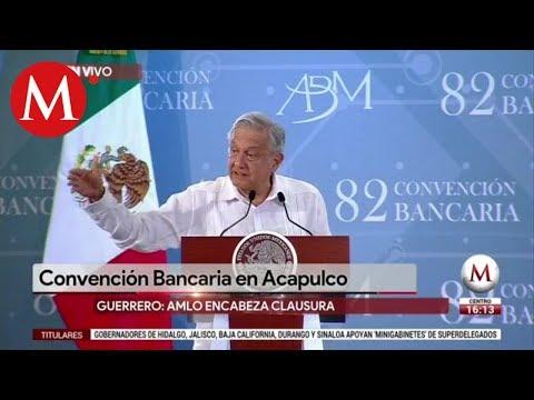 AMLO encabeza clausura de la Convención Bancaria en Acapulco