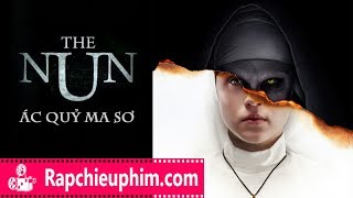 [Review] The Nun (Ác quỷ ma sơ) - Ác ma Valak Ám Ảnh Nhất Màn Ảnh Năm 2018