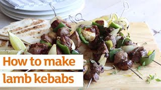 How To Make Lamb Kebabs