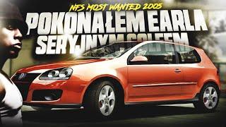 Pokonałem Earla seryjnym Golfem - Need for Speed: Most Wanted'05