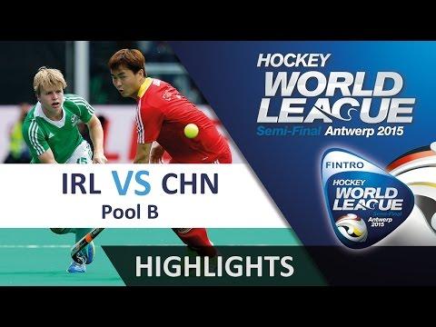 Ireland v China Match Highlights - Antwerp Men's HWL 2015
