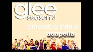 Glee- Smooth Criminal Acapella