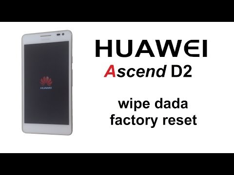 Huawei Ascend D2 - Password Removal, Wipe data / Factory reset (Hard reset)