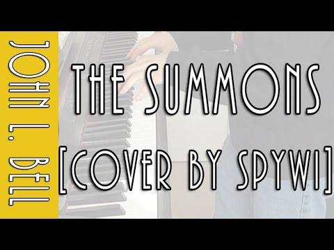The Summons || [Piano COVER by spywi]