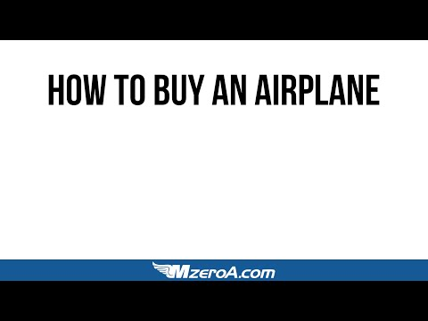 How To Buy an Airplane Webinar - MzeroA Flight Training