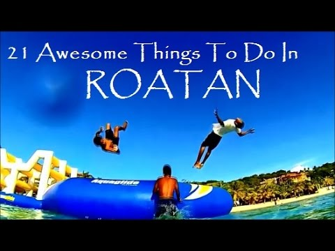 AWESOME Things To Do In Roatan Have You Tried Them All Yet - 10 things to see and do in honduras