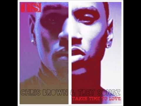 Chris Brown & Trey Songz - Takes Time To Love
