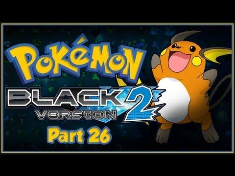 Let's Play Pokemon Black 2   #26 - Blades Of Glory.