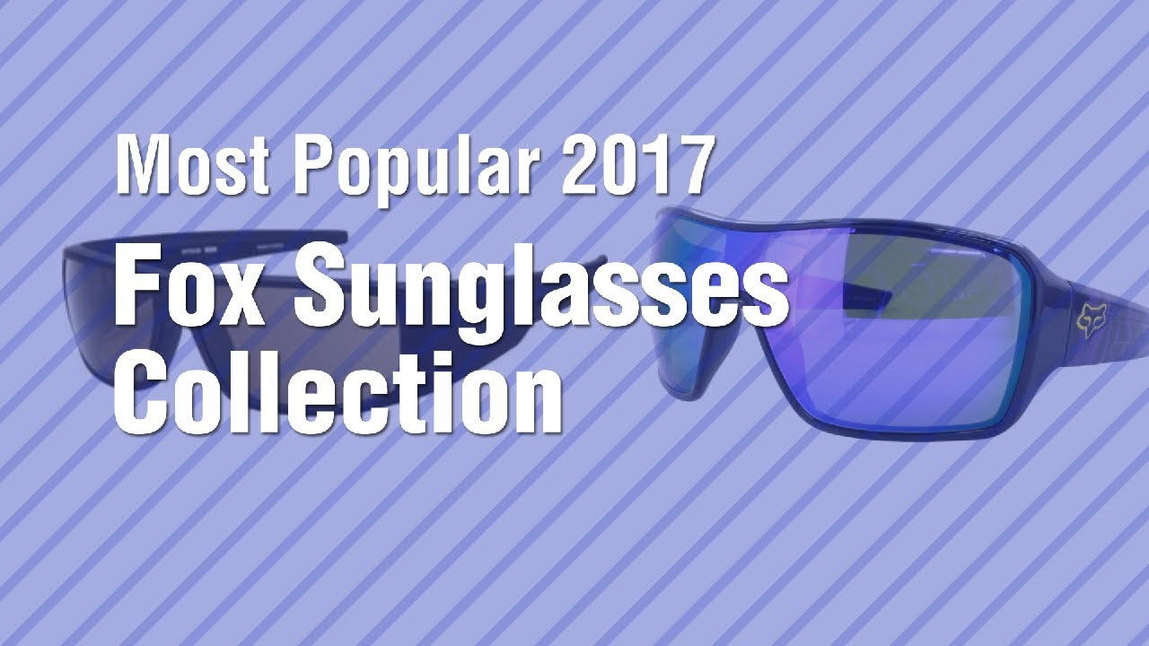 753d3dd93bd Fox Sunglasses Collection    Most Popular 2017 - YouTube