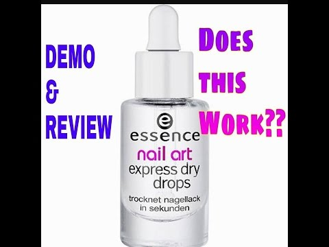 Essence Nail Art Express Dry Drops Does This Work Demo And