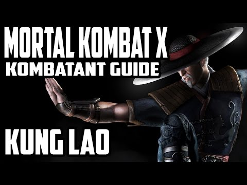Mortal Kombat X Kombatant Guide - Kung Lao Combos