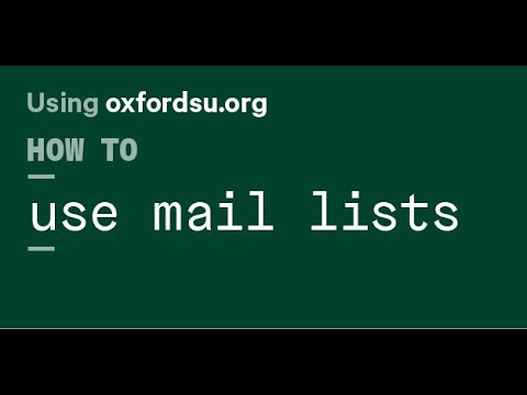 OxfordSU.org Tutorial: How to use Mail Lists and Messaging