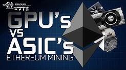 GPU vs A10 ASIC Mining Ethereum Comparison