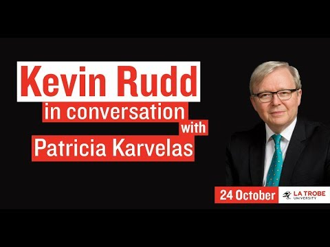 Kevin Rudd on The PM Years - at LaTrobe University
