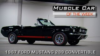 Muscle Car Of The Week Video Episode #162 Triple Black 1967 Ford Mustang GT K-Code Convertible
