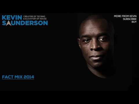 Kevin Saunderson - FACT Mix 2014