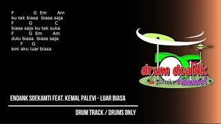Endank Soekamti feat Kemal Palevi - Luar Biasa (drums only) [chord gitar & lirik]