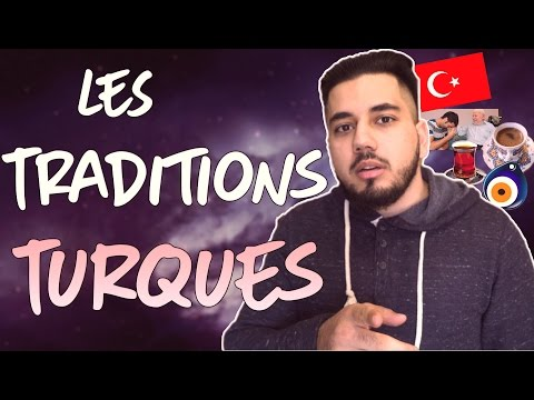 LES TRADITIONS TURQUES