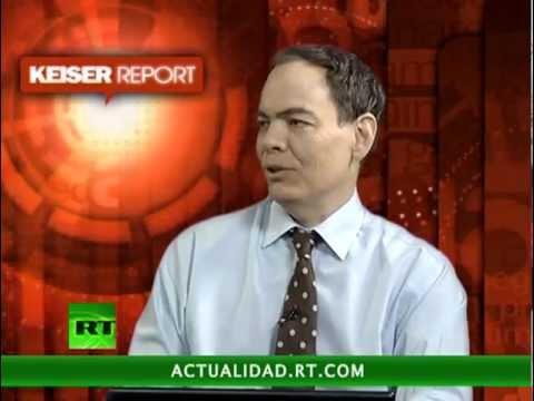 Keiser report en español. Las habichuelas mágicas (E304)
