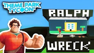 WRECK IT RALPH in Theme Park Tycoon 2!! - Roblox