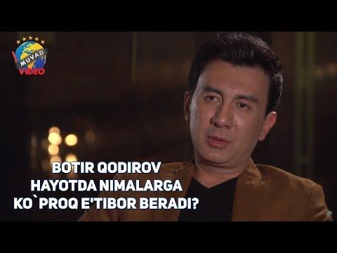Botir Qodirov bilan ochiq suhbat (Hayotda nimalarga ko'proq e'tibor beradi?)