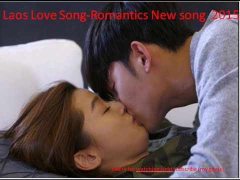 ເພງລາວ-Laos Love song -Laos Romantics New song 2015