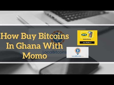 How To Buy Bitcoins With Momo In Ghana