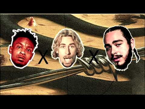Post Malone  rockstar feat 21 Savage & Nickelback MASHUPREMIX