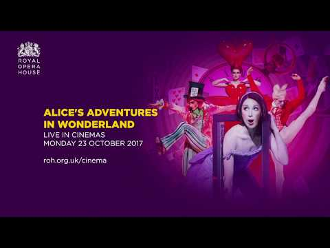 Royal Opera House Alice's Adventures In Wonderland - Aylesbury Waterside Theatre - ATG Tickets