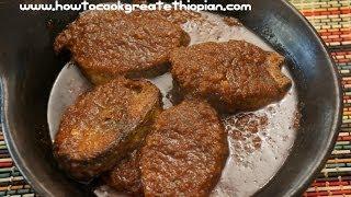 Ethiopian Food - Asa Wot Recipe Amharic English Fish Stew spicy Tuna injera