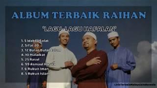 Full Album Raihan - Lagu-lagu Hafalan (dengan Lirik)