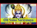 Om Namo Narayana - Vishnu Mantra Chanting   Hindi Bhakti Songs   Mantras For Positive Energy