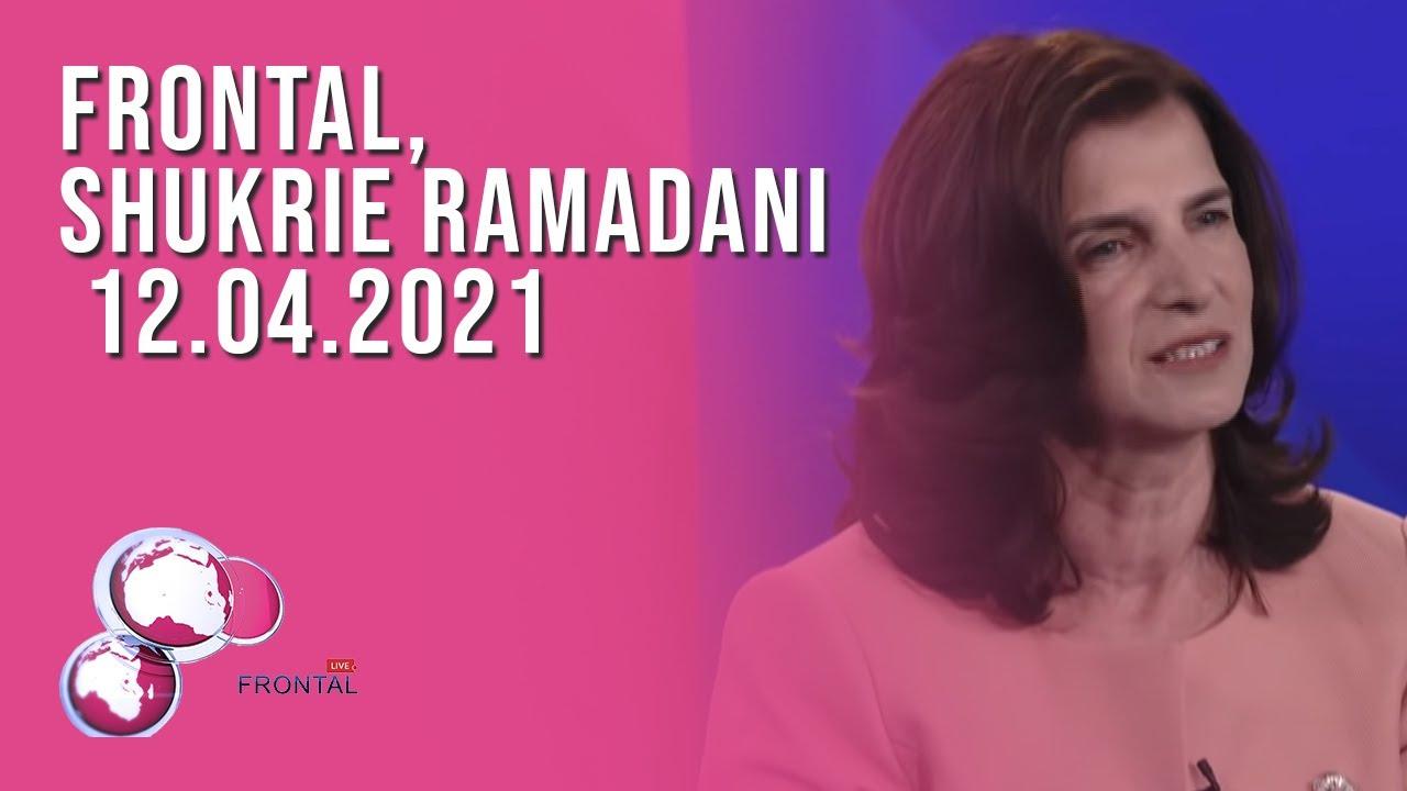 FRONTAL, Shukrie Ramadani – 12.04.2021
