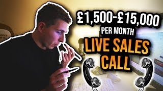 LIVE SMMA Call Breakdown - £1,500-£15,000 p/m Prospect Sales Call (#TheJourney - Episode 4)