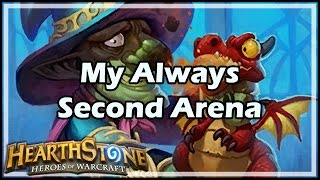 [Hearthstone] My Always Second Arena