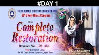 RCCG 2016 HOLY GHOST CONGRESS_ #Day 1