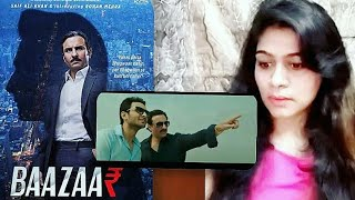 Baazaar - Officia Trailer | Saif Ali Khan, Rohan Mehra, Radhika A, Chitrangda S | Smile With Garima